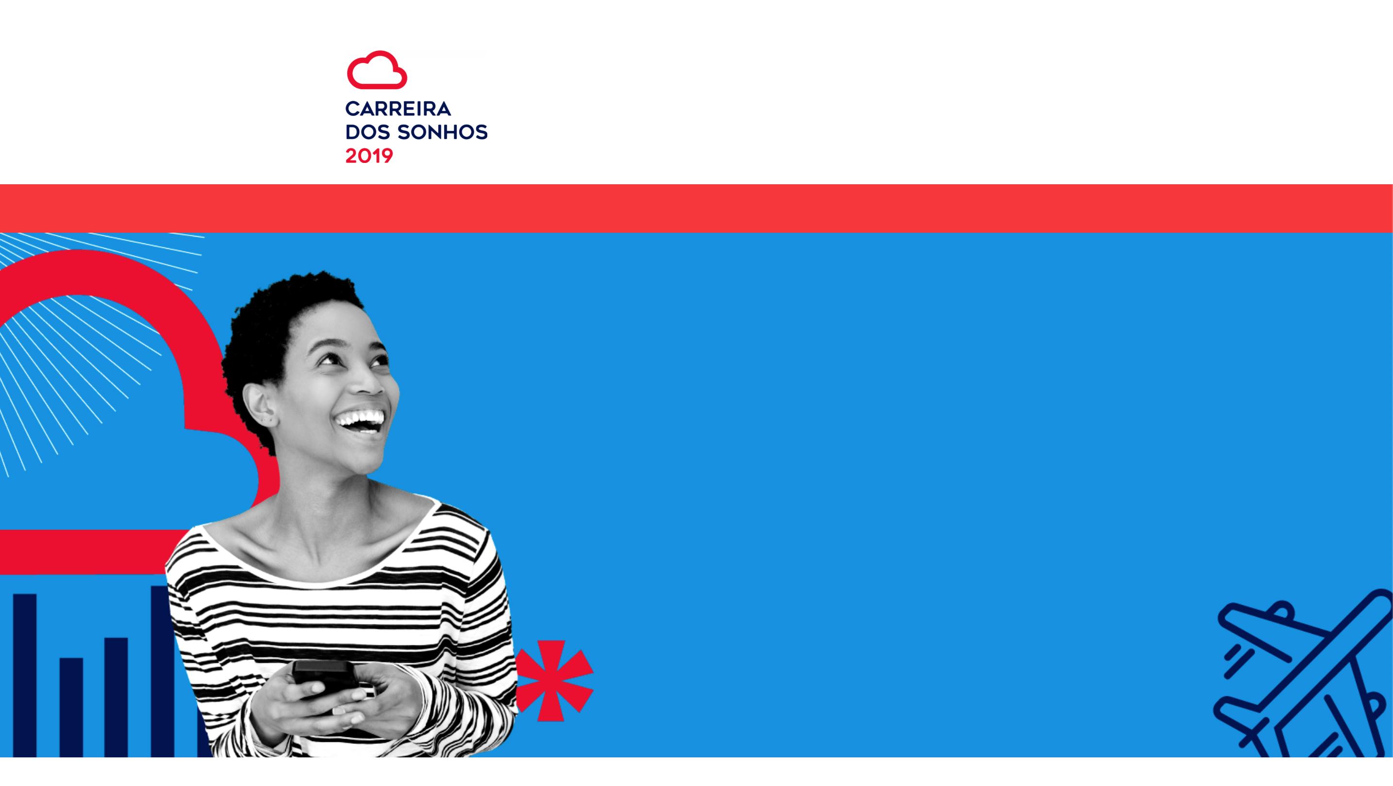 Carreira dos Sonhos 2019: participe da pesquisa e concorra a prêmios