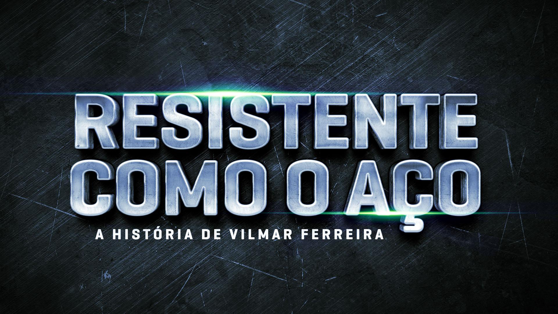 A história de Vilmar Ferreira