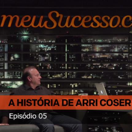 Estreou o 5º episódio do Estudo de Caso do Arri Coser, fundador do Fogo de Chão!