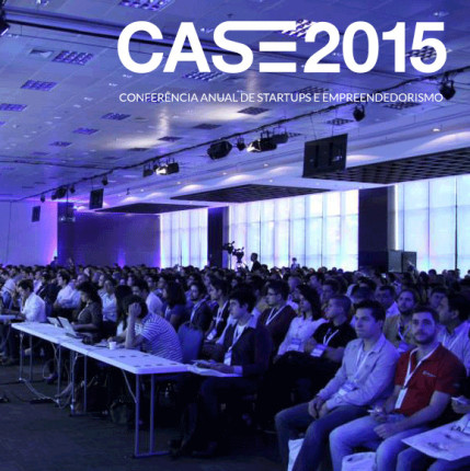 CASE 2015: o maior evento de startups da América Latina