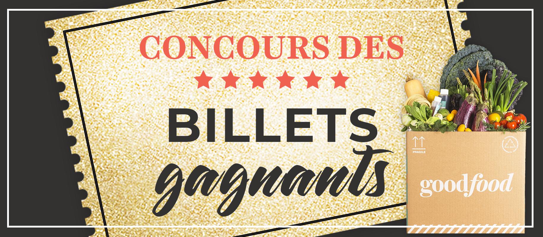 NOTRE CONCOURS DES BILLETS GAGNANTS EST OFFICIELLEMENT EN COURS