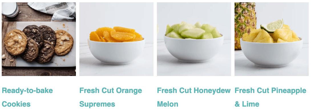 Ready-to-bake Cookies, Fresh Cut Orange Supremes, Fresh Cut Honeydew Melon, Fresh Cut Pineapple and Lime