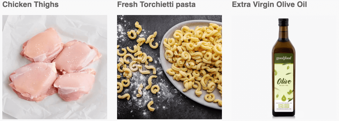 Chicken Thighs, Fresh Torchietti pasta, Extra Virgin Olive Oil