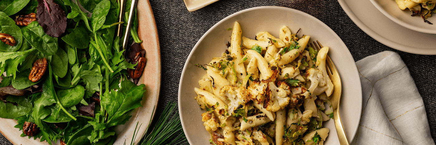 Creamy Fresh Penne with Roasted Cauliflower and Brussels Sprouts Maple-Pecan Studded Mesclun Side Salad