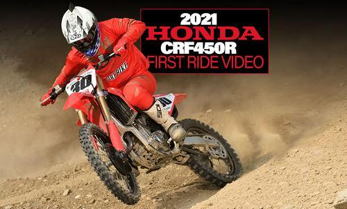 2021 HONDA CRF450R: FIRST RIDE VIDEO