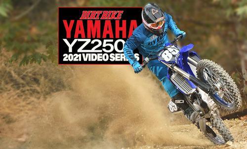 YAMAHA YZ250F FIRST RIDE: 2021 VIDEO SERIES