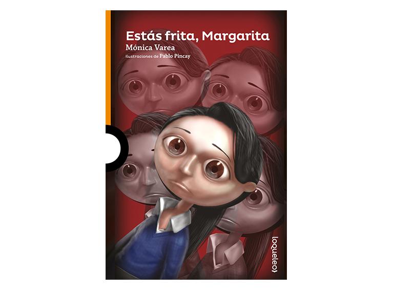 Estás frita, Margarita