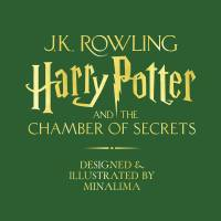 MinaLima - Harry Potter and the Chamber of Secrets (Exemplaire signé)- Edition Anglaise