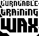 Turntable Training Wax logo