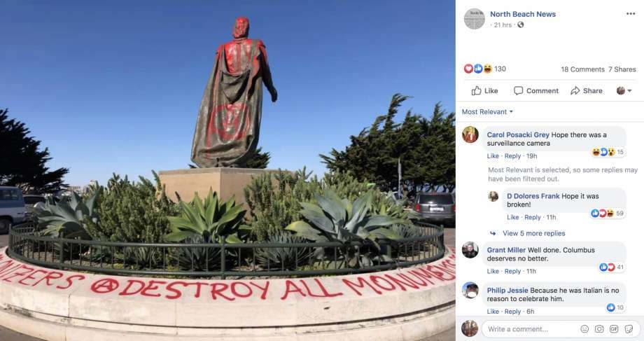 "<p>Christopher Columbus ' statue in San Francisco was vandalized the day before the federal holiday commemorating his arrival in the Americas in 1492.</p><p>On Sunday, city workers washed up a statue at the foot of Coit Tower on Telegraph Hill, which was coated with red paint. Graffiti on the foundation said ""Destroy all genocide sites"" and ""Kill all colonizers.""</p><p>The North Beach News posted a picture of the defaced monument; one columnist commented, ""Well done. Columbus doesn't deserve any better."" The case is under investigation by the San Francisco Police Department.</p><p>The New World explorer has become a polarizing figure, and Columbus monuments are often the object of vandals across the United States. On Monday, a statue in Rhode Island was splashed from head to toe with red paint. A poster reading ""Stop Celebrating Genocide"" was leaned against the pedestal.</p><p>Although Columbus Day is a national holiday held on the second Monday of October, many areas across the country have changed from celebrating Columbus to paying tribute to the indigenous communities who endured abuse and disease as explorers as Columbus arrived. More than 100 towns celebrate the Day of the Indigenous Peoples instead of Columbus Day.</p><p><br></p>"
