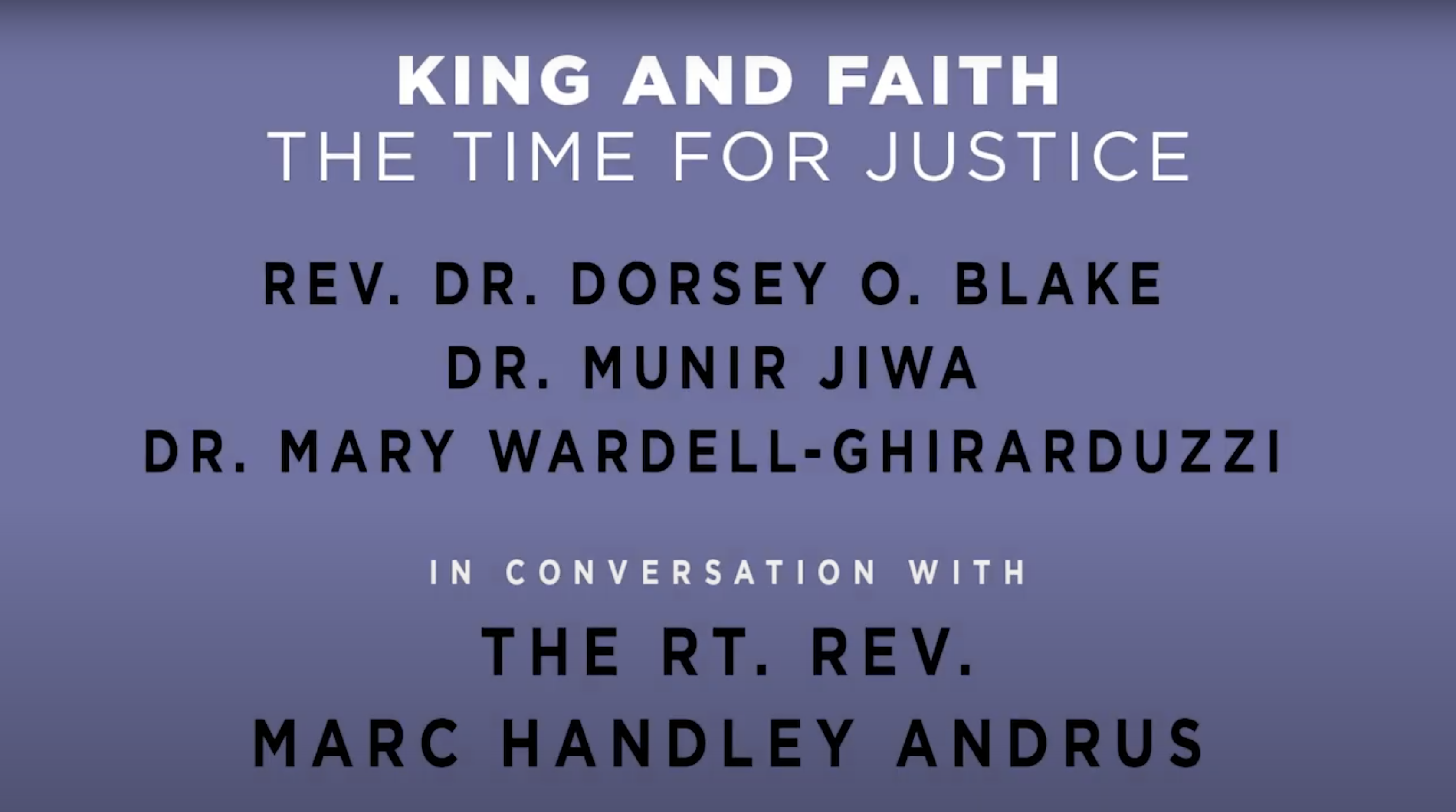 King & Faith Forum -- The Time for Justice