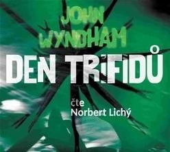 Den trifidů - audiokniha