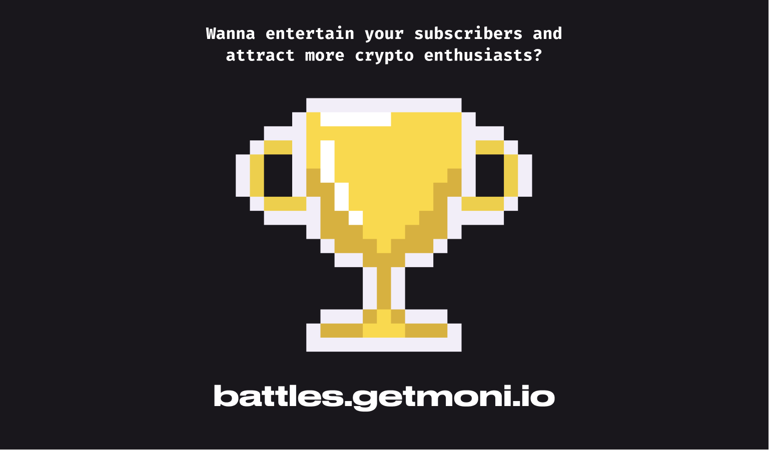 Moni Battle is looking for partners