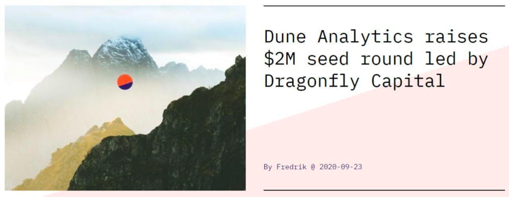The Dune Analytics service, which focuses on the Ethereum ecosystem,has attracted $2M.