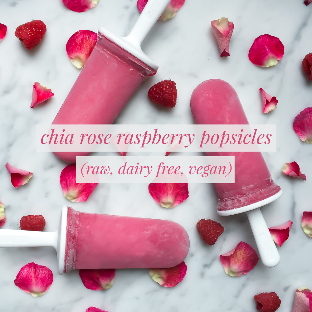 Rose Raspberry Chia Popsicles (Raw, Refined Sugar Free, Vegan)