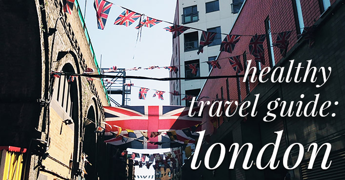 Healthy Travel Guide: London