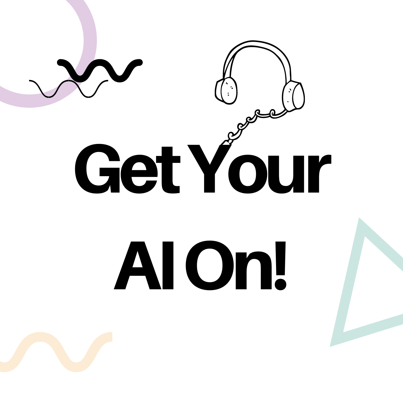 Get Your AI On! Podcast