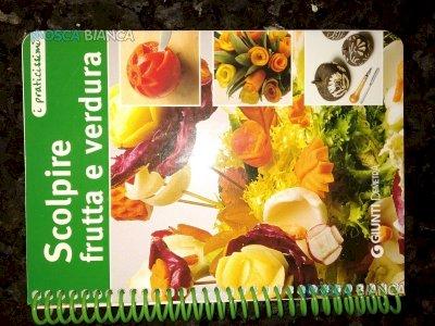 Manuale Intaglio frutta e verdura