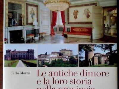 'Le antiche dimore e la storia nella provincia di Cuneo' di Carlo Morra