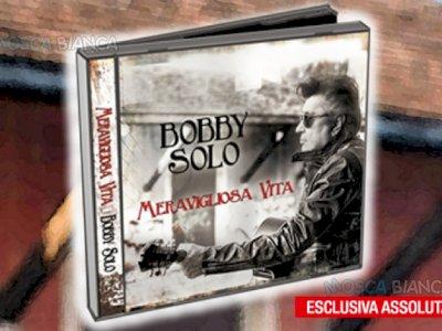 acquisto ultimo cd di Bobbj Solo (Meravigliosa Vita)