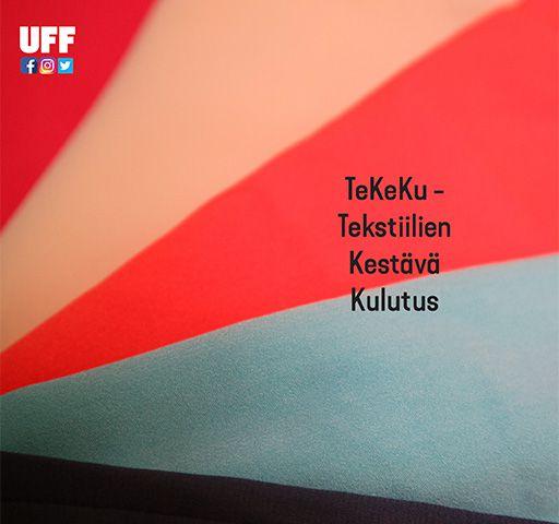 TeKeKu - Tekstiilien Kestävä Kulutus