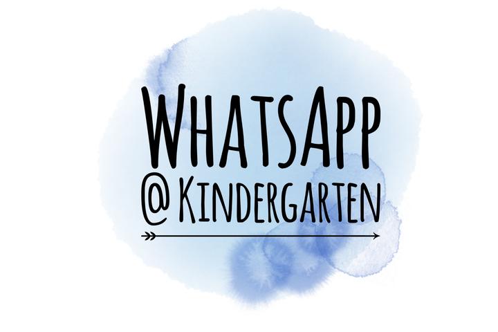 WhatsApp @ Kindergarten