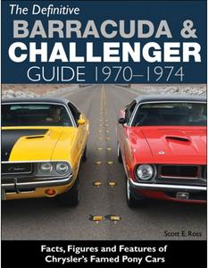 S-A Books The Definitive Barracuda and Challenger Guide 1970-74 Book P/N CT558