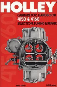 HP Books Holly Carburetor Handbook 4150 and 4160 P/N HP473