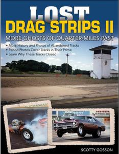 S-A Books Lost Drag Strips II More Ghosts of Quarter-Miles Past Book P/N CT550