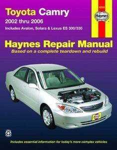 Haynes Toyota Camry, Avalon, Solara, Lexus ES 300/330 (2002 - 2006) Repair