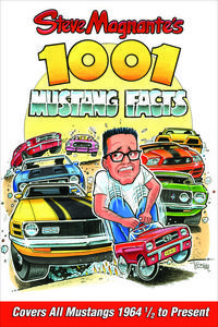 S-A Books Steve Magnante's 1001 Mustang Facts Paperback Book P/N CT563