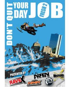 Rave X FRESH2-DVD Fresh 2 Dont Quit Your Day Job - DVD