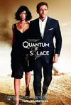 Poster for Quantum of Solace.