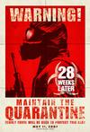 Poster for 28 Weeks Later.