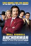 Poster for Anchorman: The Legend of Ron Burgundy.