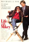 Poster for Life with Mikey.
