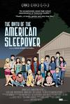 Poster for The Myth of the American Sleepover.