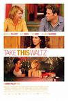 Poster for Take This Waltz.