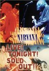 Poster for Nirvana Live! Tonight! Sold Out!!.