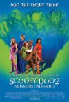 Poster for Scooby Doo 2: Monsters Unleashed.
