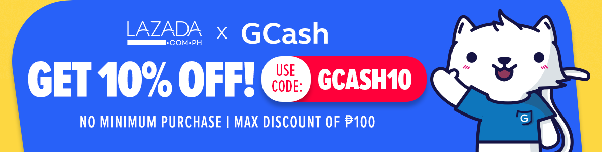 Get 10% off using this GCash Code | Deal by Lazada | Mrkdwn ph