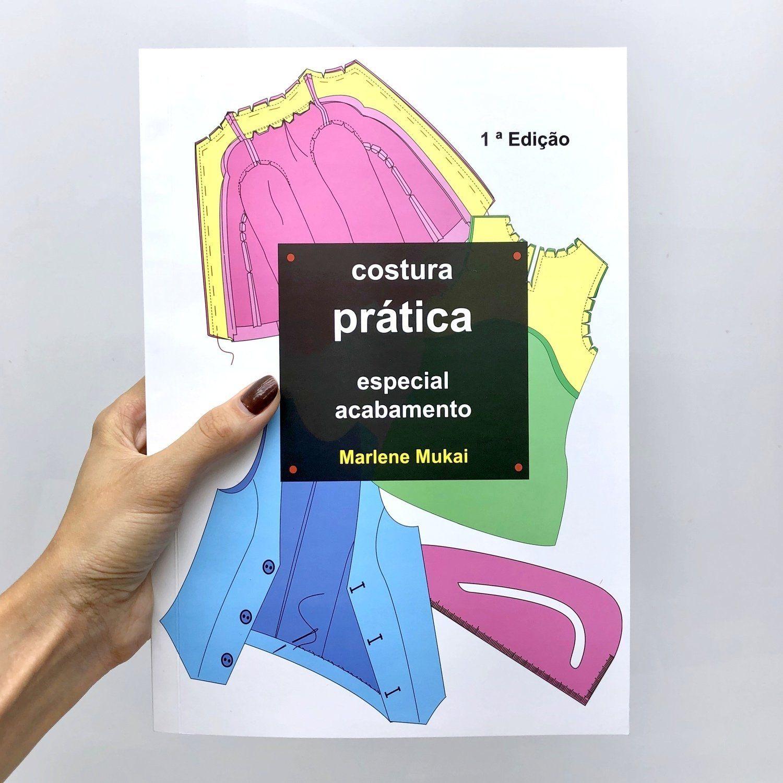 Livro Costura prática especial acabamento Ed.1 Marlene Mukai