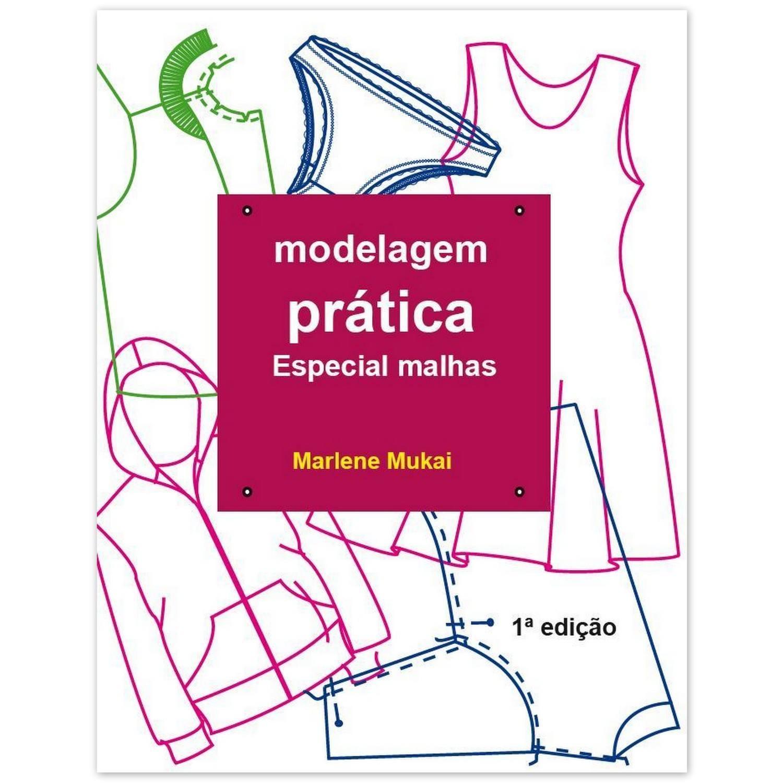 Livro Modelagem prática Espec. malhas ED.1ª - Marlene Mukai