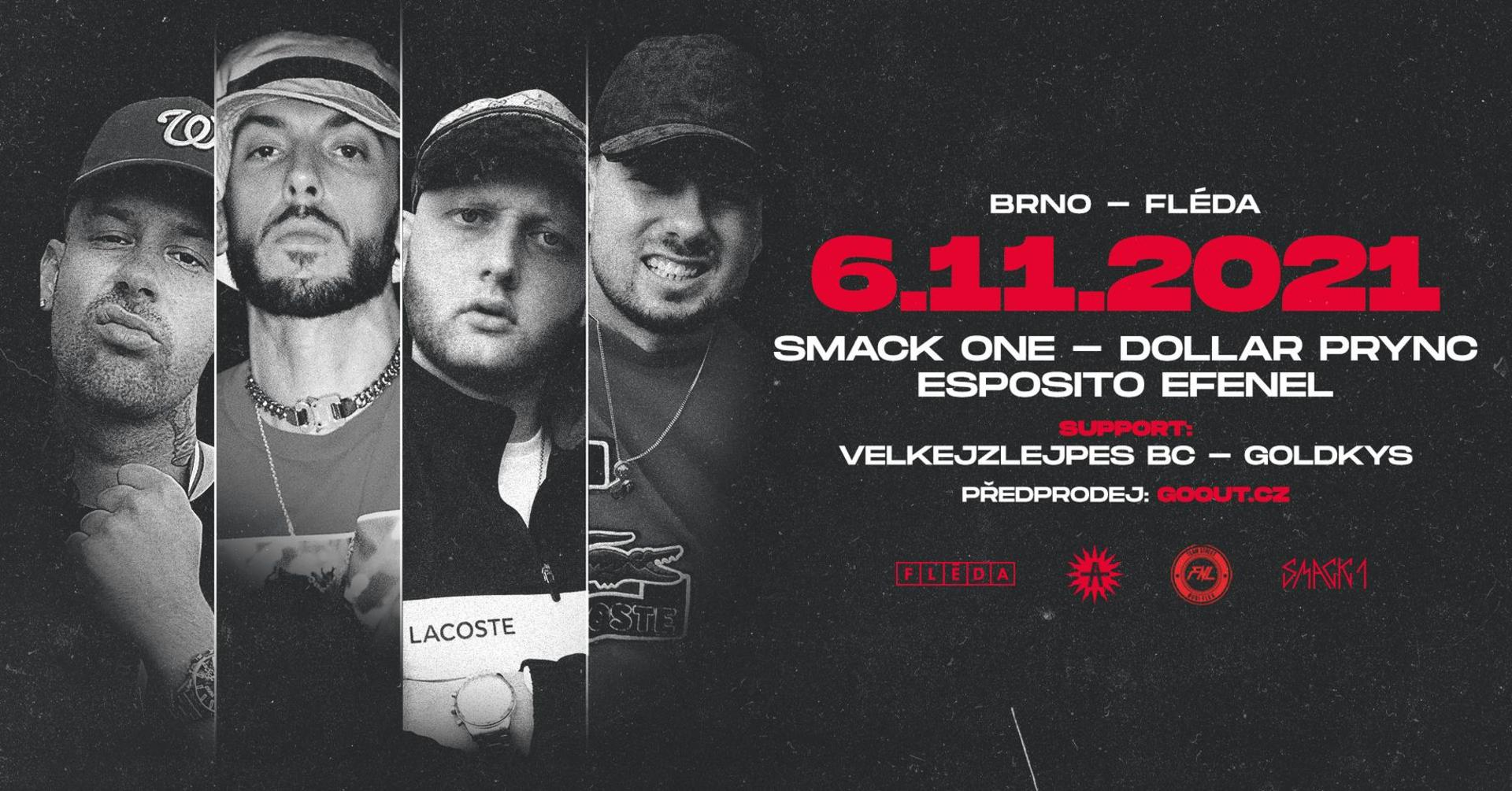 Smack One, Dollar Prync, Esposito & Efenel