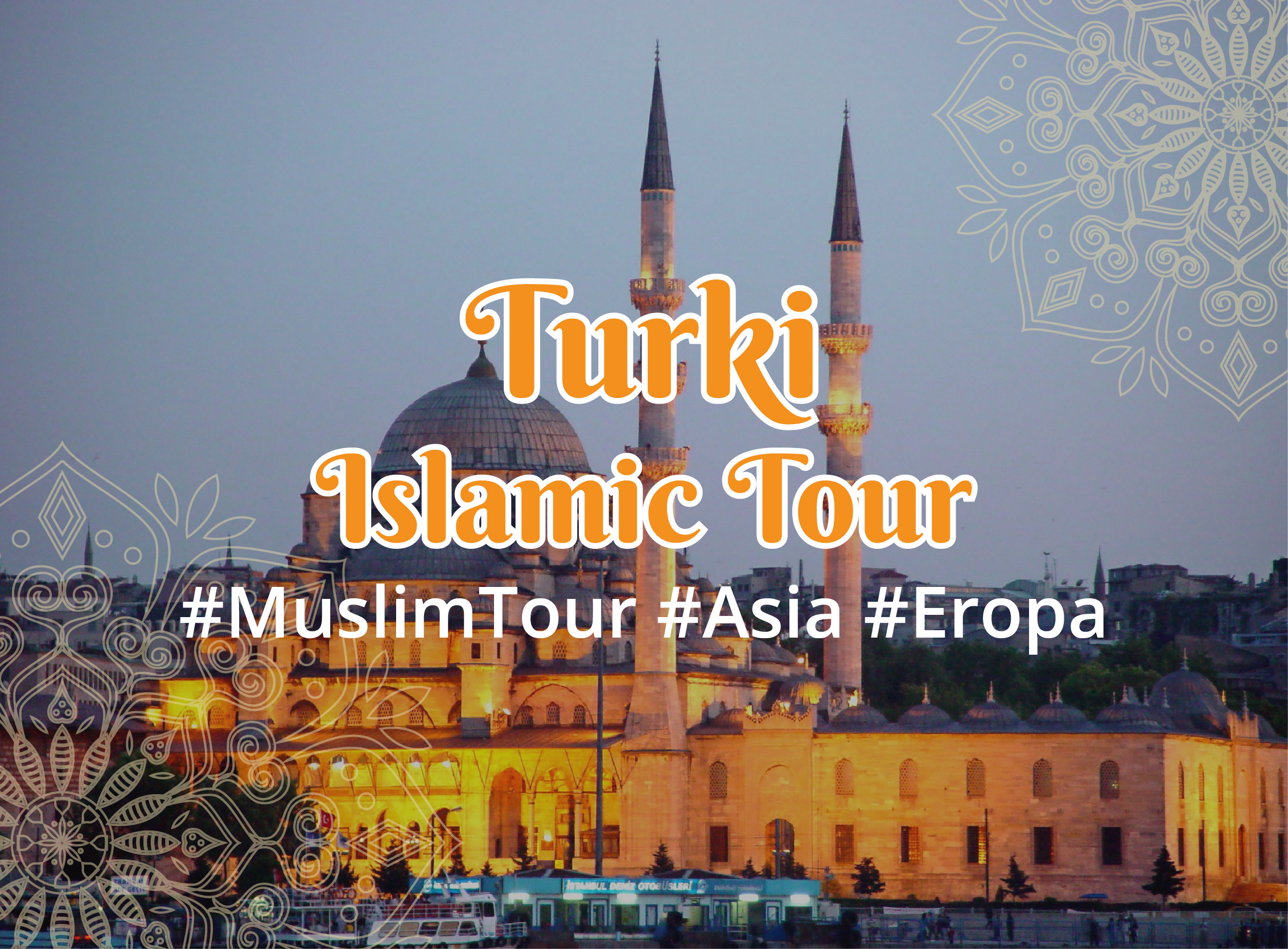 Turki Islamic tour (Nov-8D7N)