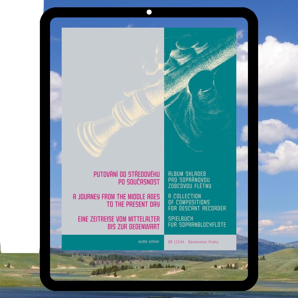 Putování od středověku po současnost | Album skladeb pro sopránovou zobcovou flétnu