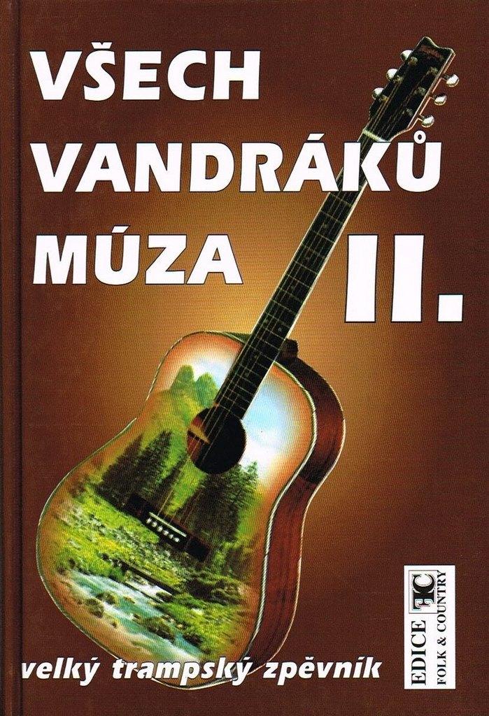 VŠECH VANDRÁKŮ MÚZA | Velký trampský zpěvník