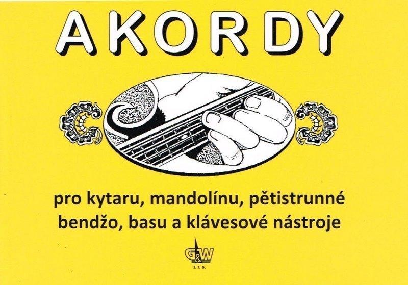 AKORDY PRO KYTARU, MANDOLÍNU, PĚTISTRUNNÉ BANJO, BASU, A KLÁVESOVÉ NÁSTROJE | Jiří Macek