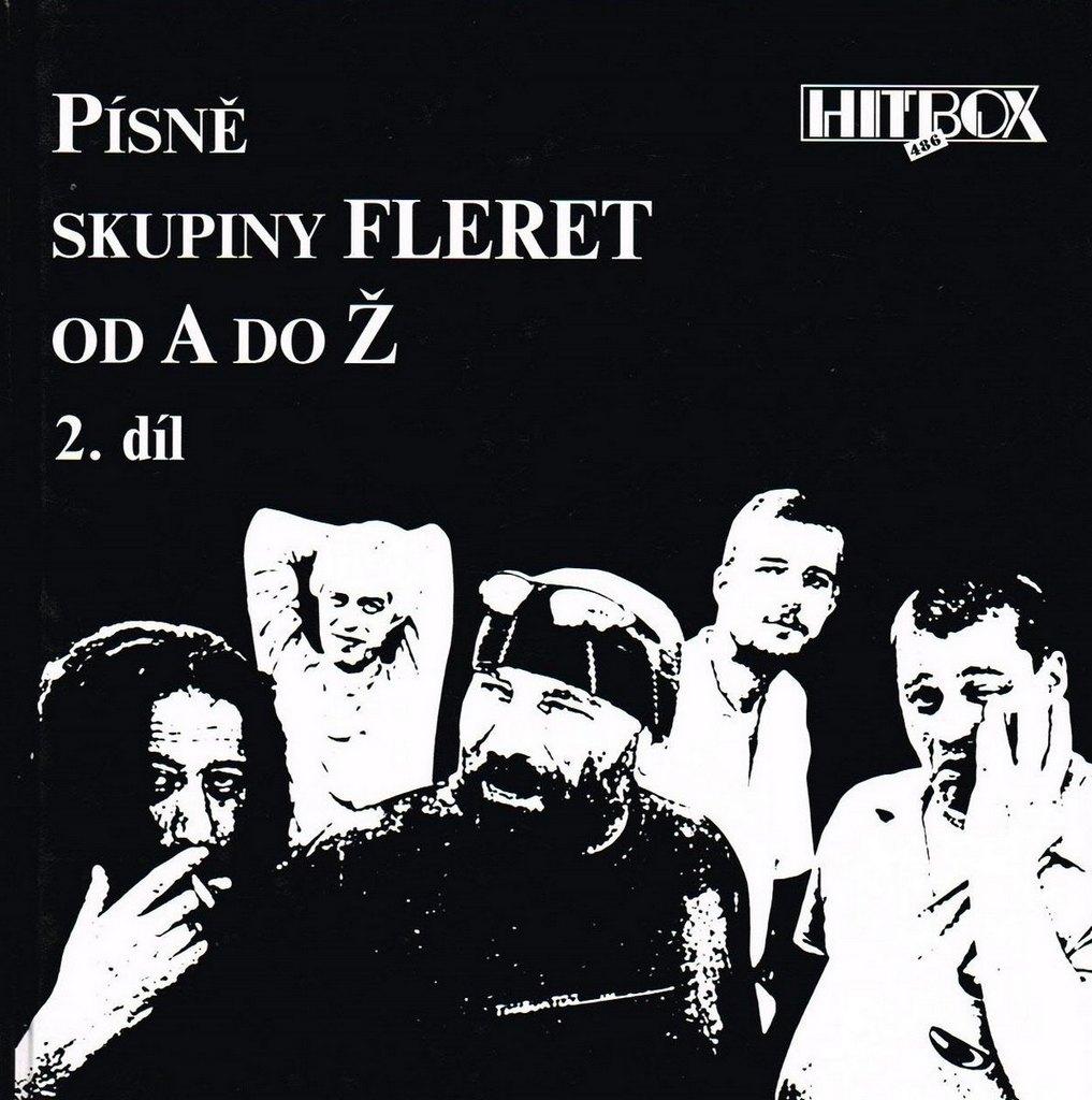 FLERET | Písně skupiny Fleret od A až do Ž | 2. DÍL