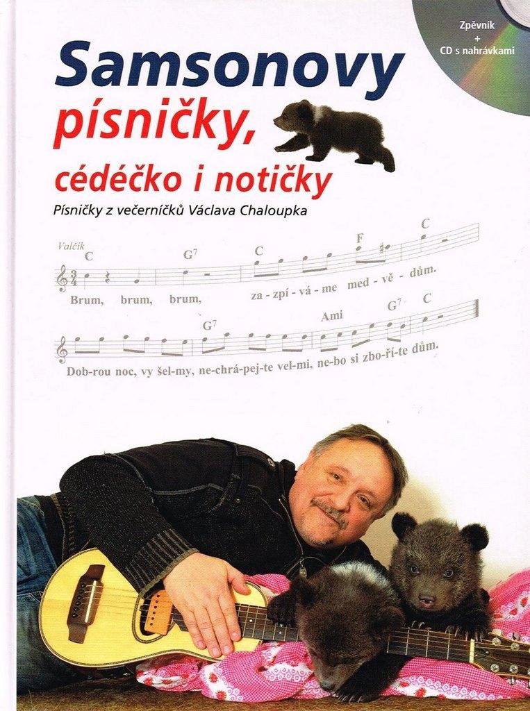 SAMSONOVY PÍSNIČKY, CÉDÉČKO I NOTIČKY | Písničky z večerníčků Václava Chaloupka (+CD)